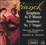 Franck: Symphony in D minor; Saint-Saëns: Symphony No. 3 in C minor, Op. 78