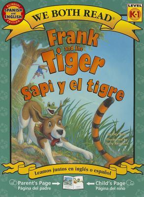 Frank and the Tiger/Sapi y El Tigre - Ross, Dev