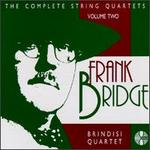 Frank Bridge: String Quartets, Volume 2