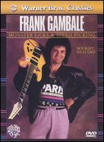 Frank Gambale: Monster Licks and Speed Picking - Glenn Mangel