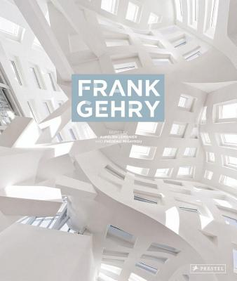 Frank Gehry - Migayrou, Frederic, and Lemonier, Aurelien
