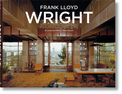 Frank Lloyd Wright - Pfeiffer, Bruce Brooks, and Gossel, Peter (Editor)