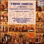 Frank Martin: Polyptique; Etudes pour orchestre à cordes; Sonata da Chiesa