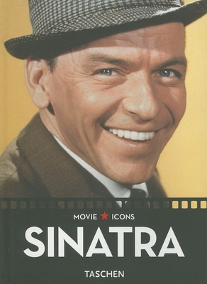 Frank Sinatra - Duncan, Paul (Editor), and Kobal Collection (Photographer), and Silver, Alain (Text by)