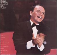 Frank Sinatra's Greatest Hits, Vol. 2 - Frank Sinatra