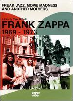 Frank Zappa: Freak Jazz, Movie Madness and Another Mothers