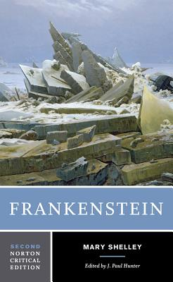 Frankenstein - Shelley, Mary, and Hunter, J Paul (Editor)