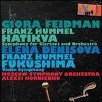 Franz Hummel: Hatikva - Symphony for Clarinet and Orchestra; Fukushima - Violin Symphony