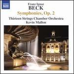 Franz Ignaz Beck: Symphonies, Op. 2