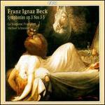 Franz Ignaz Beck: Symphonies Op. 3, Nos. 3-5
