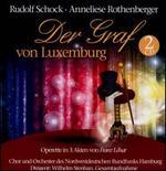 Franz L�har: Der Graf von Luxemburg