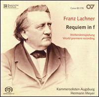 Franz Lachner: Requiem in F - Colin Balzer (tenor); Gerhard Werlitz (tenor); Günter Papendell (bass); Marina Ulewicz (soprano); Roswitha Killian (viola);...