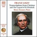 Franz Liszt: Transcriptions from Christus and The Legend of St Elisabeth