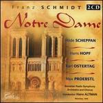 Franz Schmidt: Notre Dame