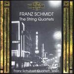 Franz Schmidt: The String Quartets