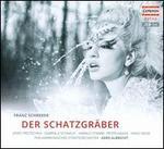 Franz Schreker: Der Schatzgr�ber