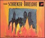 Franz Schreker: Irrelohe