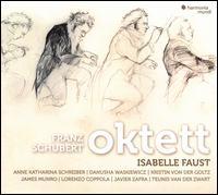 Franz Schubert: Oktett - Anne-Katharina Schreiber (violin); Danusha Waskiewicz (viola); Isabelle Faust (violin); James Munro (double bass);...