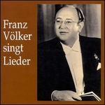 Franz Völker Singt Lieder