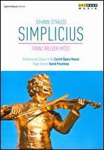Franz Welser-Möst: Johann Strauss - Simplicius