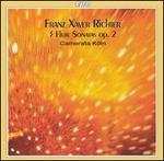 Franz Xaver Richter: 3 Flute Sonatas, Op. 2
