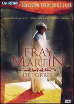 Fray Martin de Porres - Raymundo Calixto Sanchez