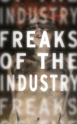 Freaks of the Industry - Novak, Adam
