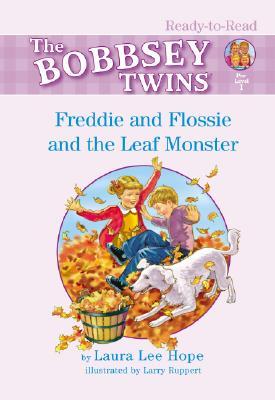 Freddie and Flossie and the Leaf Monster - Hope, Laura Lee