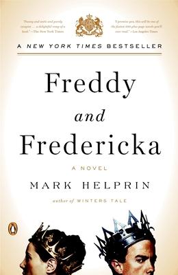 Freddy and Fredericka - Helprin, Mark