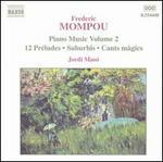 Frederic Mompou: Piano Music, Vol. 2