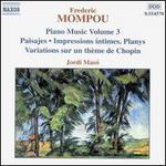 Frederic Mompou: Piano Music, Vol. 3