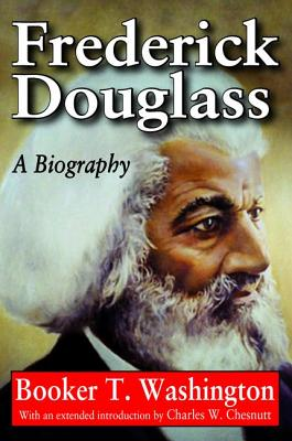 Frederick Douglass: A Biography - Washington, Booker T.