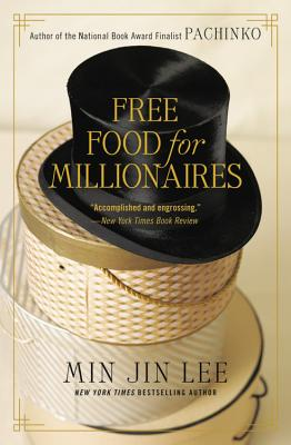 Free Food for Millionaires - Lee, Min Jin