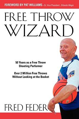 Free Throw Wizard - Feder, Fred