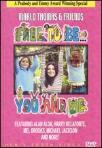 Free to Be... You and Me: Marlo Thomas and Friends