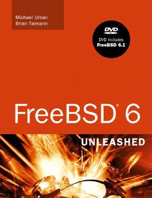 FreeBSD 6 Unleashed - Tiemann, Brian, and Urban, Michael