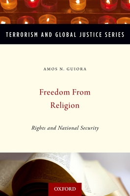 Freedom from Religion - Guiora, Amos, Professor