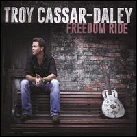 Freedom Ride - Troy Cassar-Daley