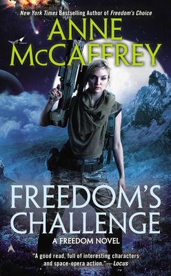 Freedom's Challenge - McCaffrey, Anne