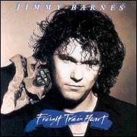 Freight Train Heart - Jimmy Barnes