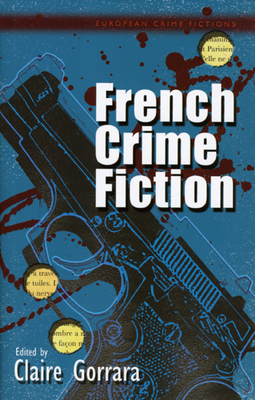 French Crime Fiction - Gorrara, Claire