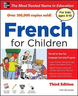 French for Children with Three Audio Cds, Third Edition - Bruzzone, Catherine