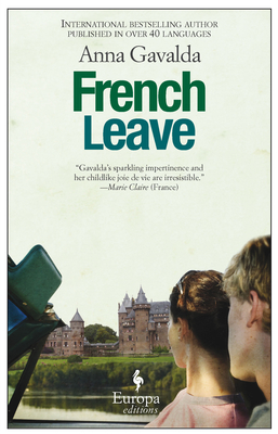 French Leave - Gavalda, Anna, and Anderson, Alison (Translated by)