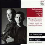 French Music for 2 Harpsichords
