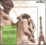 French Saxophone: 20th Century Music for Saxophone and Orchestra
