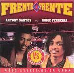 Frente a Frente: Antony Santos Vs. Jorge Ferreira