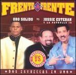Frente a Frente: Oro Solido Vs. Jossie Esteban Y La Patrull