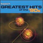 Frequency 99: Greatest Hits of '90s [2 CD]