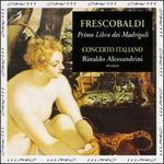 Frescobaldi: Il Primo Libro de' Madrigali