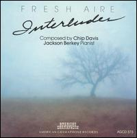 Fresh Aire Interludes - Jackson Berkey